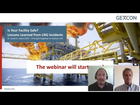 Is Your Facility Safe? Lessons Learned from LNG Incidents