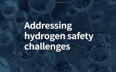 Addressing hydrogen safety challenges