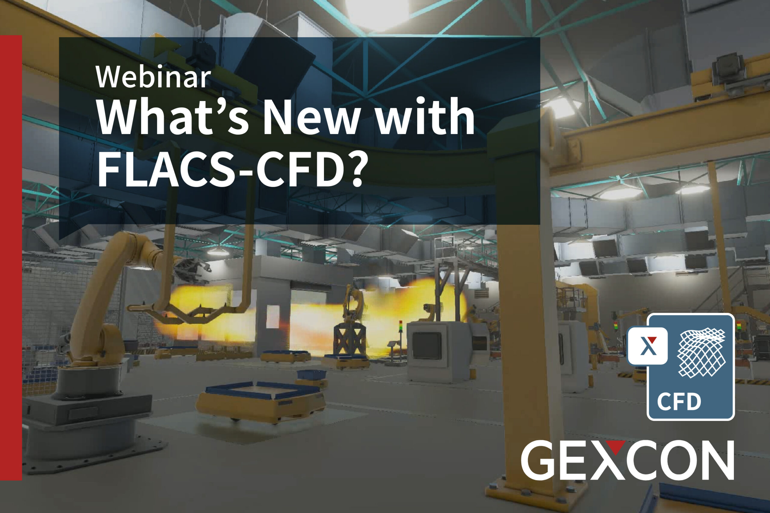 Webinar - What's New with FLACS-CFD?
